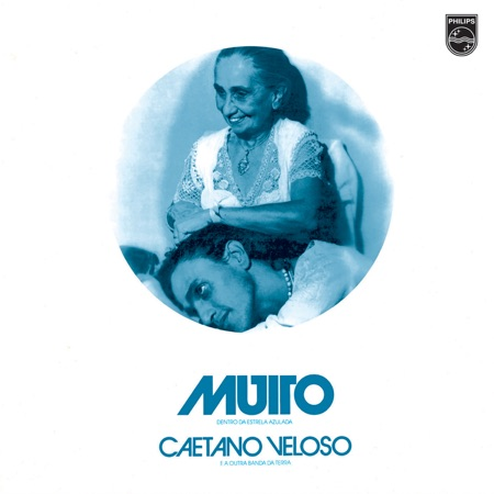 Muito (Dentro da estrela azulada) (Caetano Veloso) [1978]