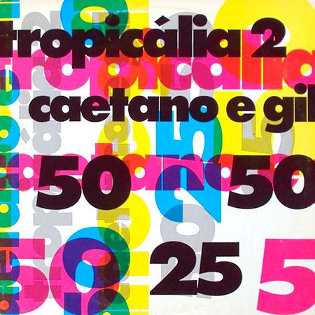 Tropicália 2 (Caetano Veloso - Gilberto Gil) [1993]