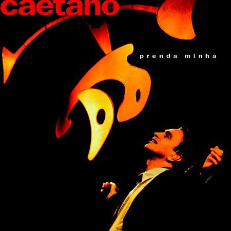 Prenda Minha (Caetano Veloso) [1997]