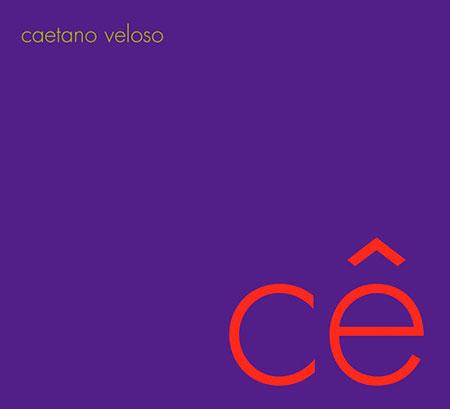 Cê (Caetano Veloso) [2006]