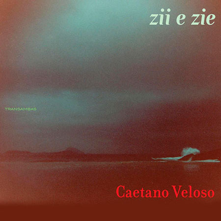 Zii e Zie (Caetano Veloso) [2009]