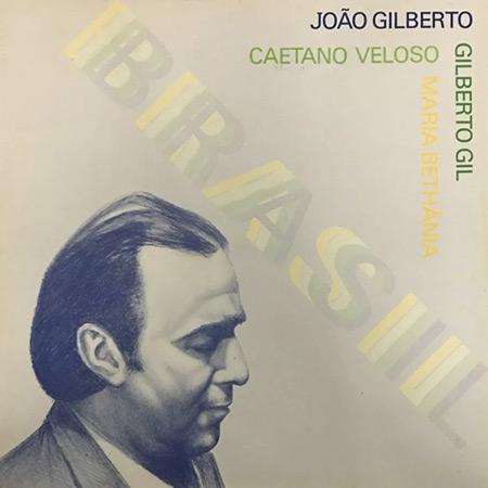 Brasil (João Gilberto - Caetano Veloso - Gilberto Gil) [1981]