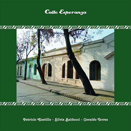 Calle Esperanza (Patricio Castillo - Silvia Balducci - Osvaldo Torres) [2019]