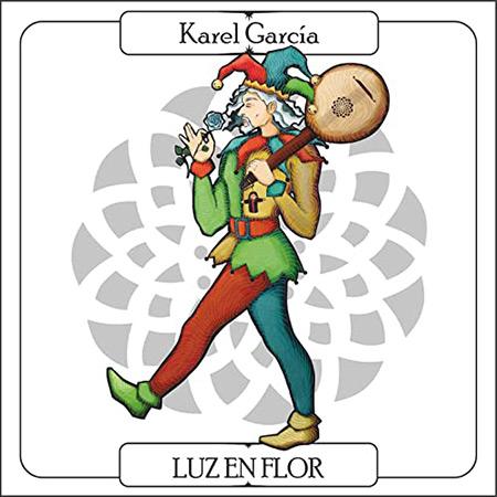 Luz en flor (Karel García) [2018]