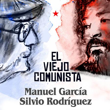 El viejo comunista (Manuel García) [2020]