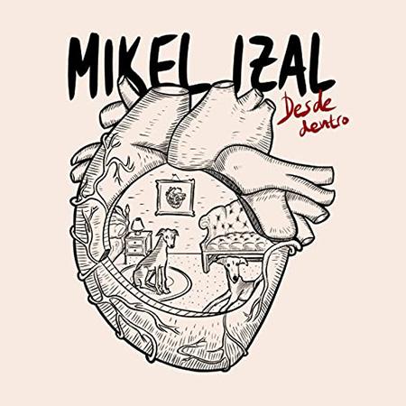 Desde dentro (Mikel Izal) [2020]