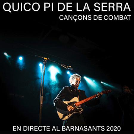 Cançons de combat. En directe al BarnaSants 2020 (Francesc Pi de la Serra) [2020]