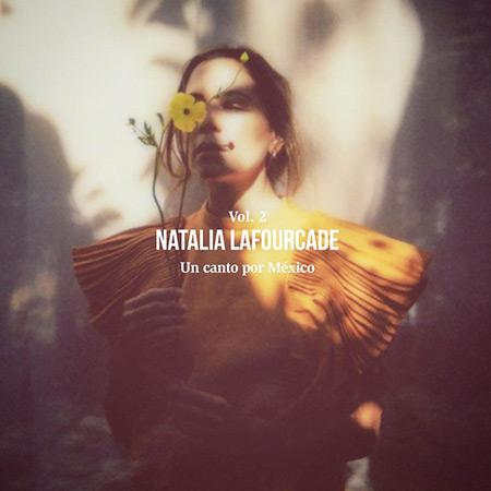 Un canto por México Vol 2 (Natalia Lafourcade) [2021]