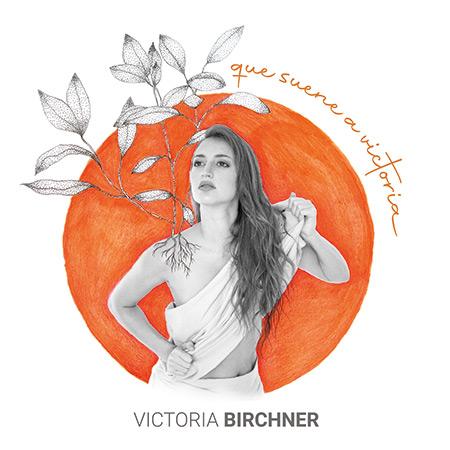 Que suene a victoria (Victoria Birchner) [2021]